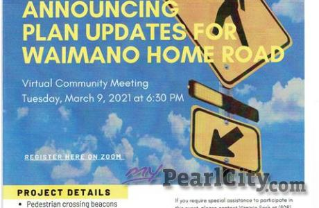 Waimano Home Road Virtual Community Meeting ǀ March 9 at 6:30pm
